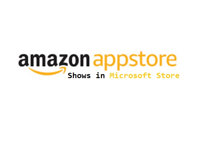 Amazon Appstore shows up in the Microsoft Store
