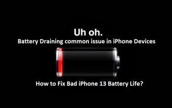 Bad iPhone 13 Battery Life, How to Fix?